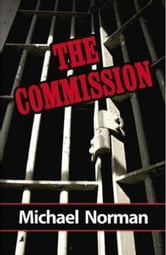 The Commission - A Sam Kincaid Mystery ebook by Michael Norman