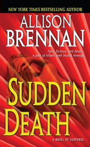 Sudden Death ebook by Allison Brennan