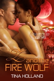 Z and the Fire Wolf ebook by Tina Holland