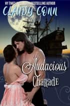 Audacious Charade ebook by