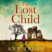 The Lost Child audiobook by Ann Troup