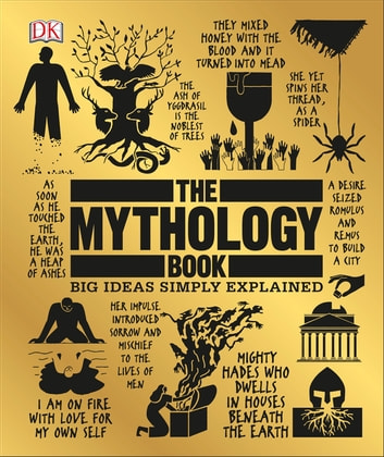 The mythology book ebook by dk 9781465477491 rakuten kobo the mythology book big ideas simply explained ebook by dk fandeluxe