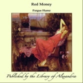 Red Money ebook by Fergus Hume