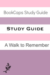 Study Guide: A Walk to Remember (A BookCaps Study Guide) ebook by BookCaps