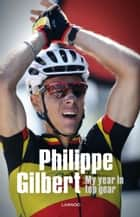Philippe Gilbert ebook by Philippe Gilbert