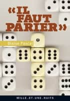 «Il faut parier» ebook by Blaise Pascal