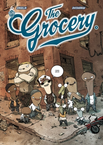 The Grocery - Tome 1 ebook by Aurélien Ducoudray