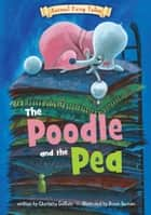 The Poodle and the Pea ebook by Charlotte Guillain