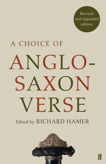 A Choice of Anglo-Saxon Verse ebook by Richard Hamer