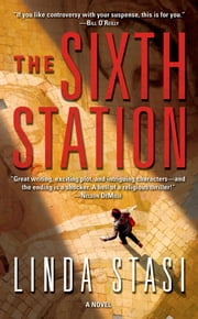 The Sixth Station ebook by Linda Stasi