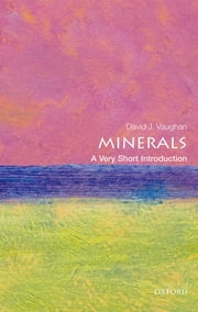 Minerals: A Very Short Introduction ebook by David Vaughan