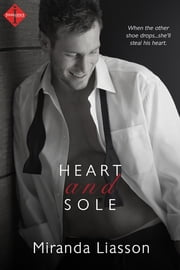 Heart and Sole ebook by Miranda Liasson