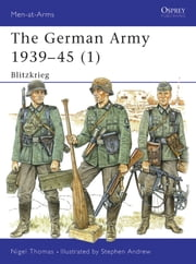 The German Army 1939?45 (1) - Blitzkrieg ebook by Nigel Thomas,Stephen Andrew