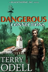 Dangerous Connections - A Blackthorne, Inc. Novel ebook by Terry Odell