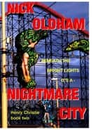 Nightmare City ebook by Nick Oldham