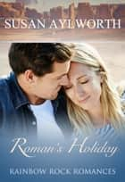 Roman's Holiday ebook by Susan Aylworth