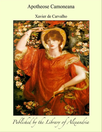 Apotheose Camoneana ebook by Xavier de Carvalho