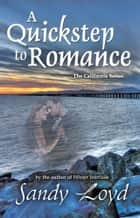 A Quickstep to Romance - (Formerly Dancing with an Angel) ebook by