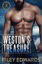 Weston's Treasure - Romantic Suspense / Small Town Romance ebook by Riley Edwards