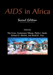 AIDS in Africa ebook by Max Essex,Souleymane Mboup,Phyllis J. Kanki,Richard G. Marlink,Sheila D. Tlou
