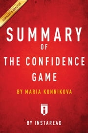 The Confidence Game - by Maria Konnikova | Summary & Analysis ebook by Instaread