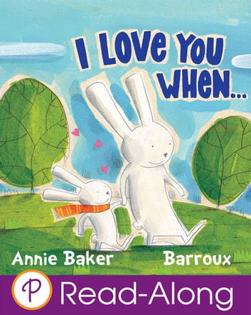 I Love You When... ebook by Annie Baker
