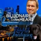 The Billionaire's Stray Heart audiobook by Rachelle J. Christensen