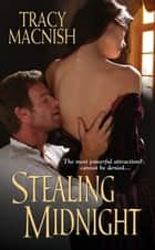Stealing Midnight ebook by Tracy MacNish