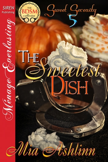 The Sweetest Dish ebook by Mia Ashlinn