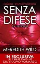 Senza difese eBook by Meredith Wild
