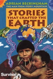 Stories That Crafted The Earth ebook by Adrian Beckingham
