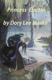 Princess Electra ebook by Dory Lee Maske