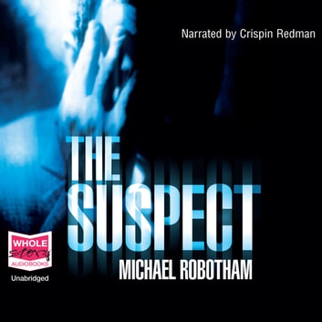 The Suspect audiobook by Michael Robotham