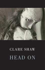 Head On ebook by Clare Shaw