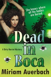 Dead in Boca ebook by Miriam Auerbach