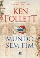 Mundo sem fim ebook de Ken Follett
