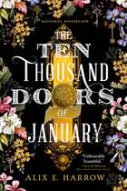 The Ten Thousand Doors of January ebook by