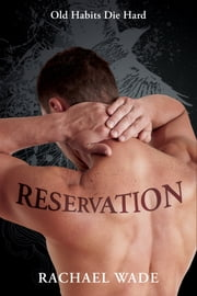 Reservation (Preservation, #2) ebook by Rachael Wade