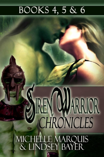 Siren Warrior Chronicles: Books 4, 5 and 6 ebook by Michelle O'Neill