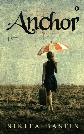 Anchor ebook by Nikita Bastin