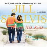 It's in His Kiss audiobook by Jill Shalvis