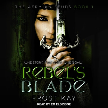 Rebel's Blade audiolibro by Frost Kay