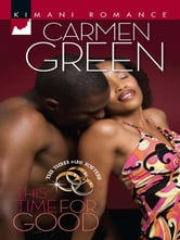 This Time for Good ebook by Carmen Green