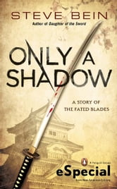 Only A Shadow - (An eSpecial from Roc) ebook by Steve Bein