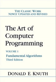 The Art of Computer Programming - Volume 1: Fundamental Algorithms ebook by Donald E. Knuth