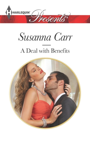 A Deal with Benefits ebook by Susanna Carr
