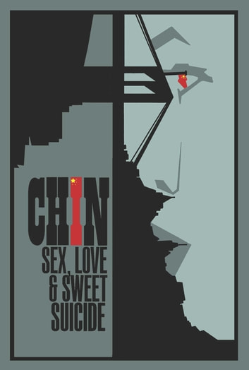 Sex, Love and Sweet Suicide ebook by Chin