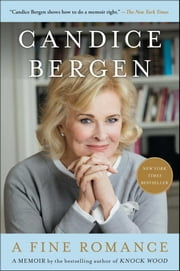A Fine Romance ebook by Candice Bergen