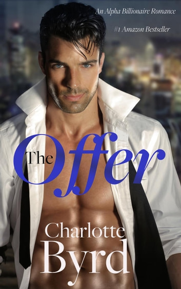 The Offer - Wild Brothers, #1 ebook by Charlotte Byrd