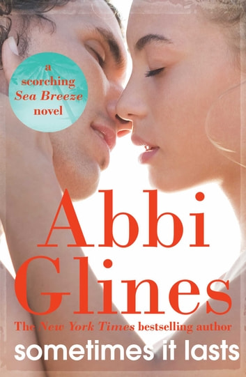 Sometimes it Lasts ebook by Abbi Glines